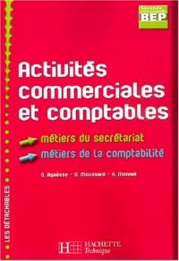 Activités commerciales et comptables BEP/Seconde professionnelle Métiers du secrétariat et de la comptabilité