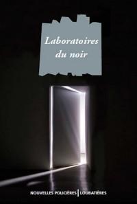 Laboratoires du noir