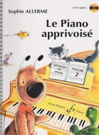 Le Piano Apprivoise Volume 2