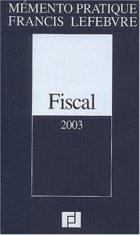 Mémento fiscal 2003