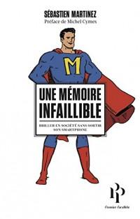 Une mémoire infaillible - Edition collector