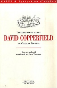 Lectures d'une oeuvre : David Copperfield de Charles Dickens