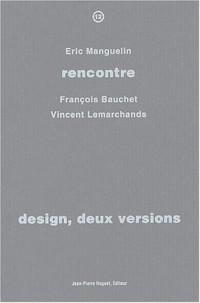 Design, deux versions