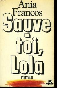 Sauve-toi, Lola