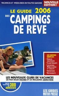 Le guide 2006 des campings de rêve
