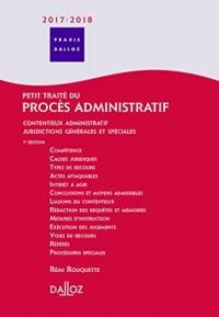Petit traité du procès administratif 2017/2018. Contentieux admin ' Juridictions générales et spécia