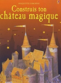 Construis ton château magique
