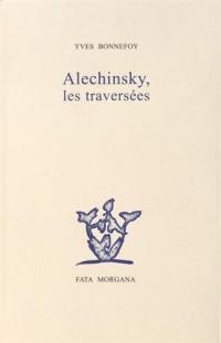 Alechinsky, les traversées