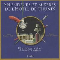 Splendeurs et misères de l'hôtel de Thunes