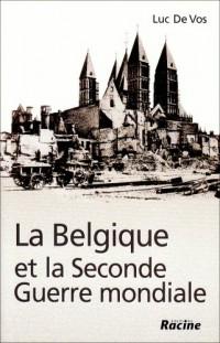 La Belgique et la seconde guerre mondiale