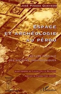 Espace et archéologie au Pérou