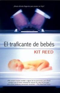 El traficante de bebes/ The Baby Merchant