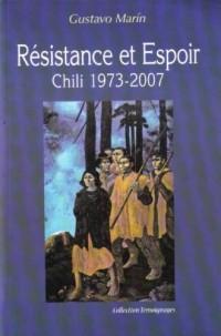 Résistance et espoir - Chili 1973 2007
