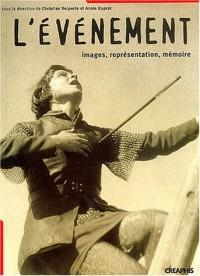 L'Événement : Images, représentations, mémoire de la Révolution française à nos jours