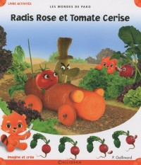 Radis Rose et Tomate Cerise