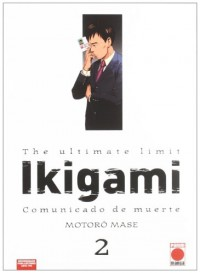 Ikigami 2, Comunicado de muerte