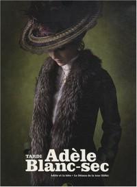 Adèle Blanc-Sec : Coffret en 2 volumes : Tomes 1, Adèle et la bête ; Tome 2, Le démon de la tour Eiffel