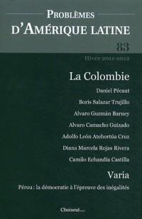 Problèmes d'Amérique latine, N° 83, Hiver 2011-20 : La Colombie