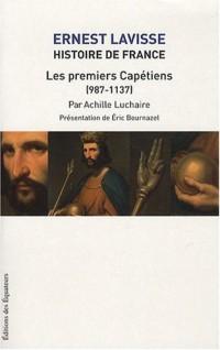 Histoire de France depuis les origines jusqu'à la Révolution : Tome 4, Les premiers Capétiens (987-1137)