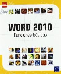 WORD 2010. FUNCIONES BASICAS