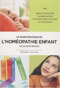 Le guide pratique de l'homéopathie enfant