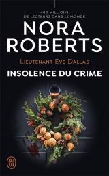 Eve Dallas - 37 - Insolence du Crime [Poche]