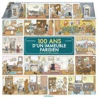 100 Ans d'un Immeuble Parisien