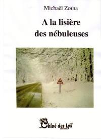 A la Lisiere des Nebuleuses