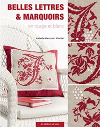 Belles Lettres et Marquoirs en rouge et blanc