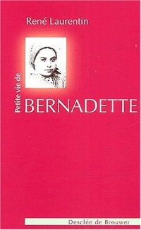 Petite vie de Bernadette