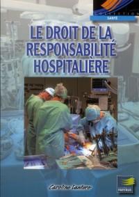 Droit de la Responsabilite Hospitaliere