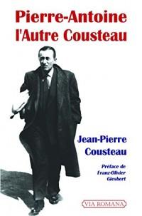 Pierre-Antoine, l'autre Cousteau