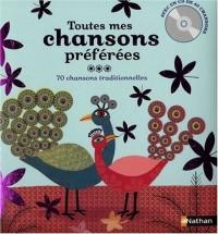 TOUTES MES CHANSONS PREFEREES LIVRE + CD - 70 CHANSONS TRADITIONNELLES