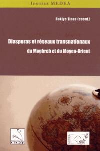 Diasporas et réseaux transnationaux du Maghreb et du Moyen-Orient
