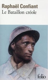 Le Bataillon créole: (Guerre de 1914-1918)
