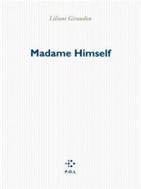 Madame Himself