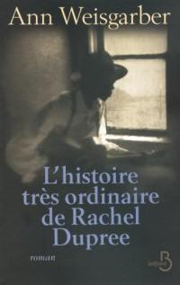 L'histoire trés ordinaire de Rachel Dupree
