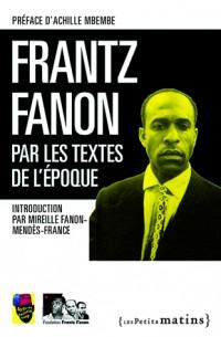 Frantz Fanon, penseur de l'émancipation