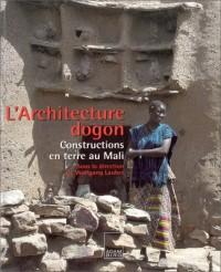 Architecture Dogon : Constructions en terre au Mali
