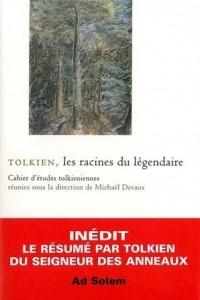 Tolkien : Les racines du légendaire