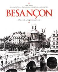 Besançon à travers la carte postale ancienne