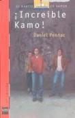 Increible Kamo! / Incredible!