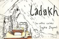 Ladakh les Vallees Cachees