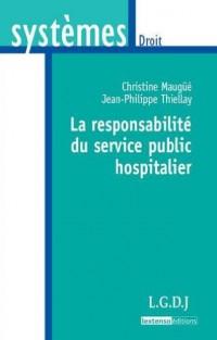 La responsabilité du service hospitalier
