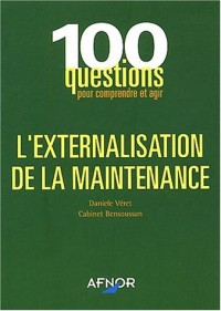 L'externalisation de la maintenance