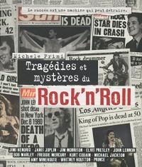 Tragédies et mystères du rock'n'Roll