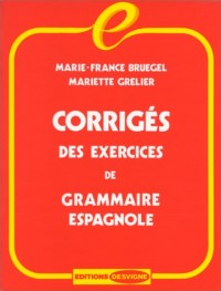 Corrigés des exercices de grammaire espagnole