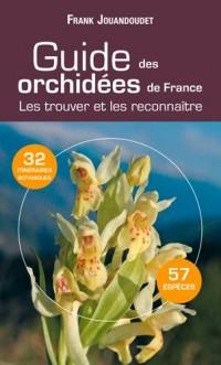 Guide des Orchidees Communes de France (N.ed)