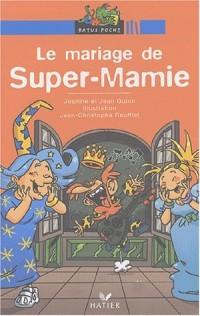 Le Mariage de Super Mamie