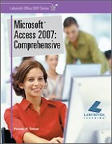 Microsoft Access 2007: Comprehensive (Labyrinth Office 2007 Series)